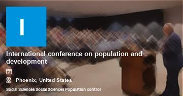 International conference on population and development   Phoenix   2021