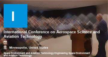 International Conference on Aerospace Science and Aviation Technology   Minneapolis   2021