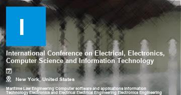 International Conference on Electrical, Electronics, Computer Science and Information Technology    New York   2021
