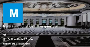 Multi-Functional Cell Therapies Summit   Moline   2021