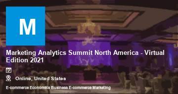 Marketing Analytics Summit North America - Virtual Edition 2021   Moline   2021