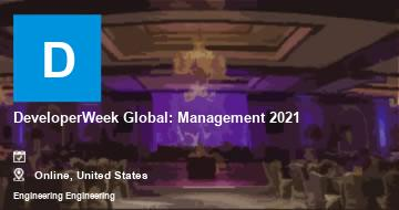 DeveloperWeek Global: Management 2021   Moline   2021