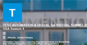 TEST AUTOMATION & DIGITAL QA VIRTUAL SUMMIT 2021, USA Season 4   Atlanta   2021
