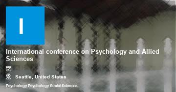 International conference on Psychology and Allied Sciences   Seattle   2021