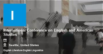 International Conference on English and American Studies   Seattle   2021