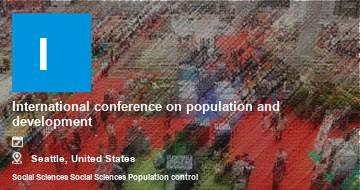 International conference on population and development   Seattle   2021