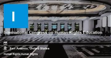 International Congress on Human Rights Education   San Antonio   2021