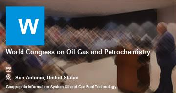 World Congress on Oil Gas and Petrochemistry   San Antonio   2021