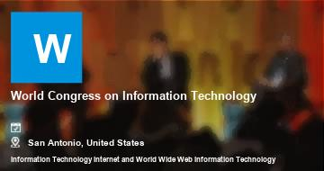 World Congress on Information Technology   San Antonio   2021
