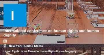 International conference on human rights and human dignity    New York   2021
