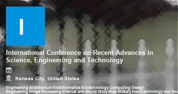 International Conference on Recent Advances in Science, Engineering and Technology    Kansas City   2021