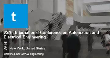 257th International Conference on Automation and Electrical Engineering    New York   2021