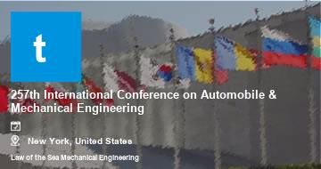 257th International Conference on Automobile & Mechanical Engineering    New York   2021