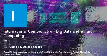 International Conference on Big Data and Smart Computing    Chicago   2021
