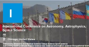 International Conference on Astronomy, Astrophysics, Space Science    Chicago   2021
