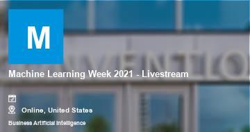 Machine Learning Week 2021 - Livestream   Moline   2021