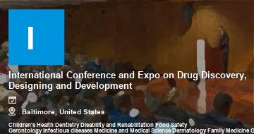 International Conference and Expo on Drug Discovery, Designing and Development   Baltimore   2021