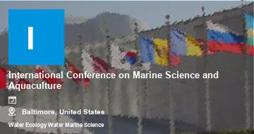 International Conference on Marine Science and Aquaculture   Baltimore   2021