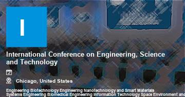 International Conference on Engineering, Science and Technology    Chicago   2021