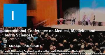 International Conference on Medical, Medicine and Health Sciences    Chicago   2021