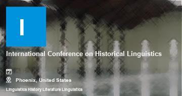 International Conference on Historical Linguistics    Phoenix   2021