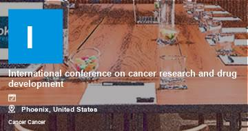 International conference on cancer research and drug development    Phoenix   2021