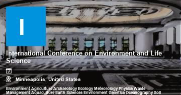 International Conference on Environment and Life Science    Minneapolis   2021