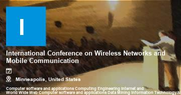 International Conference on Wireless Networks and Mobile Communication    Minneapolis   2021