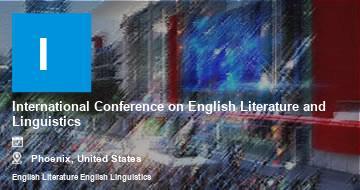 International Conference on English Literature and Linguistics    Phoenix   2021