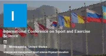 International Conference on Sport and Exercise Science    Minneapolis   2021