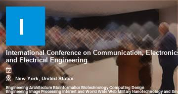 International Conference on Communication, Electronics and Electrical Engineering    New York   2021
