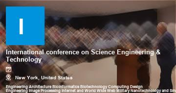 International conference on Science Engineering & Technology    New York   2021