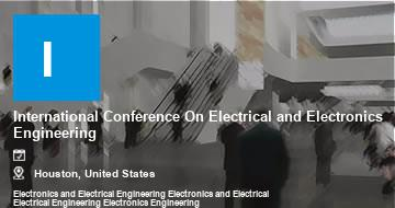 International Conference On Electrical and Electronics Engineering    Houston   2021