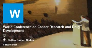 World Conference on Cancer Research and Drug Development    Dallas   2021