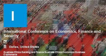 International Conference on Economics, Finance and Security    Dallas   2021