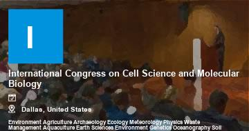 International Congress on Cell Science and Molecular Biology    Dallas   2021