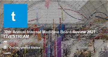 30th Annual Internal Medicine Board Review 2021 - LIVESTREAM   Moline   2021