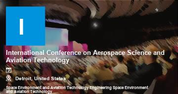 International Conference on Aerospace Science and Aviation Technology    Detroit   2021