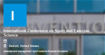 International Conference on Sport and Exercise Science    Detroit   2021