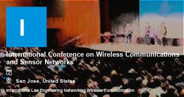 International Conference on Wireless Communications and Sensor Networks    San Jose   2021