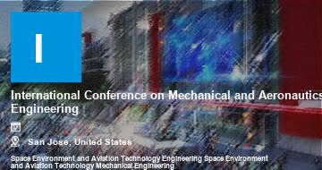 International Conference on Mechanical and Aeronautics Engineering    San Jose   2021