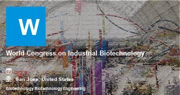 World Congress on Industrial Biotechnology    San Jose   2021