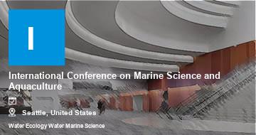 International Conference on Marine Science and Aquaculture    Seattle   2021