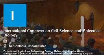 International Congress on Cell Science and Molecular Biology    San Antonio   2021