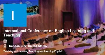 International Conference on English Learning and Teaching    Kansas City   2021