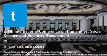 276th International Conference on Humanities, Social Science and Business Management    New York   2021