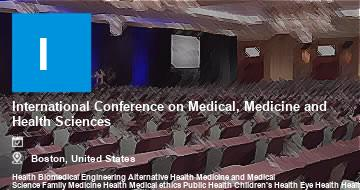 International Conference on Medical, Medicine and Health Sciences    Boston   2021