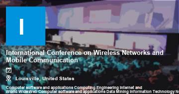 International Conference on Wireless Networks and Mobile Communication    Louisville   2021