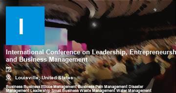 International Conference on Leadership, Entrepreneurship and Business Management    Louisville   2021