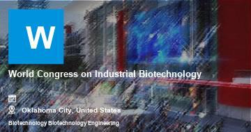 World Congress on Industrial Biotechnology    Oklahoma City   2021